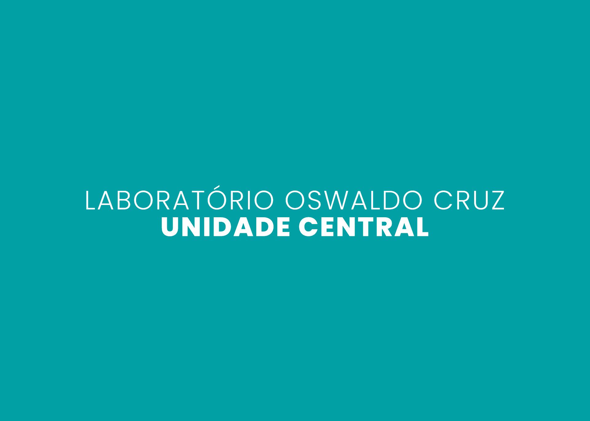 Laboratório Oswaldo Cruz - Unidade Central
