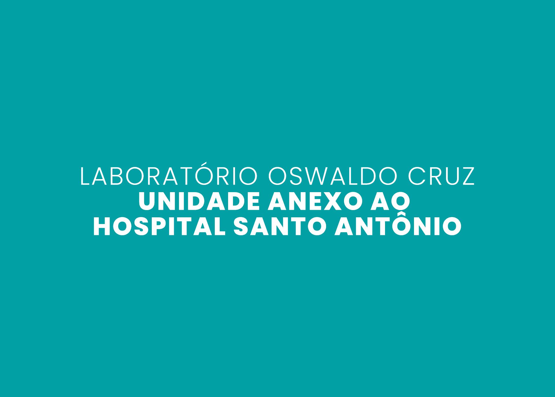Laboratório Oswaldo Cruz - Unidade Anexo ao Hospital Santo Antônio